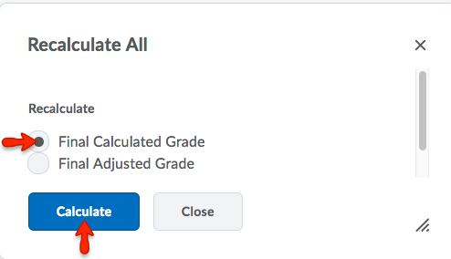 Select Final Calculated Grade. Click Calculate to continue.