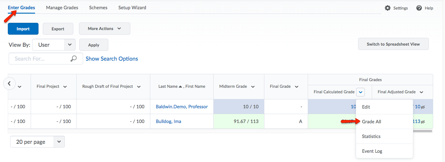 On the Enter Grades page, click Grade All from the Final Calculated or Final Adjusted Grade dropdown menu.
