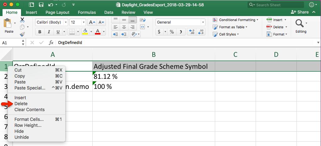 Delete the header row at the top of the spreadsheet.