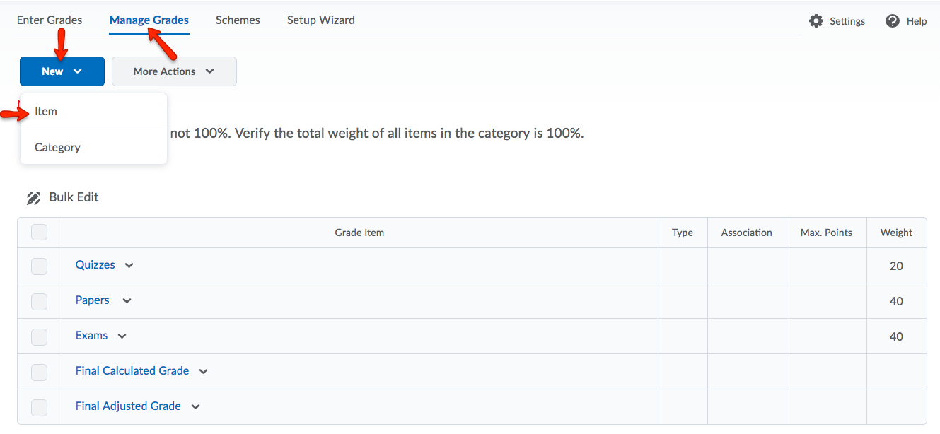 Select Manage Grades from the grades navbar. Then, click New. Choose Item.