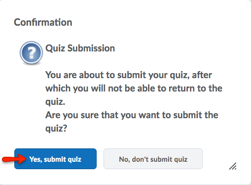 Click Yes, submit quiz.