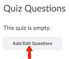 Click Add/Edit Questions.