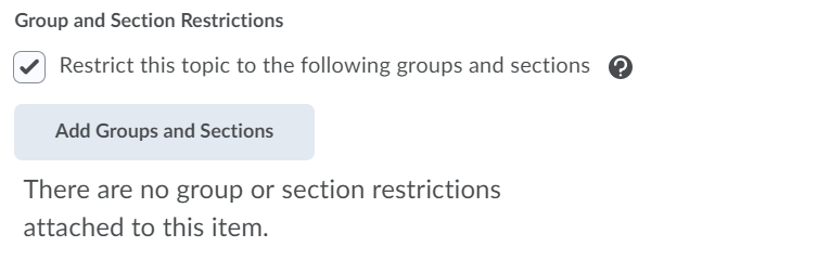 Group and section restrictions