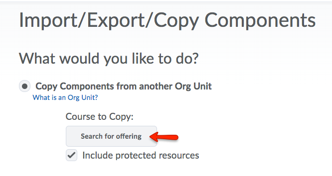 Copy Components from Another Org Unit. Search for Offering.