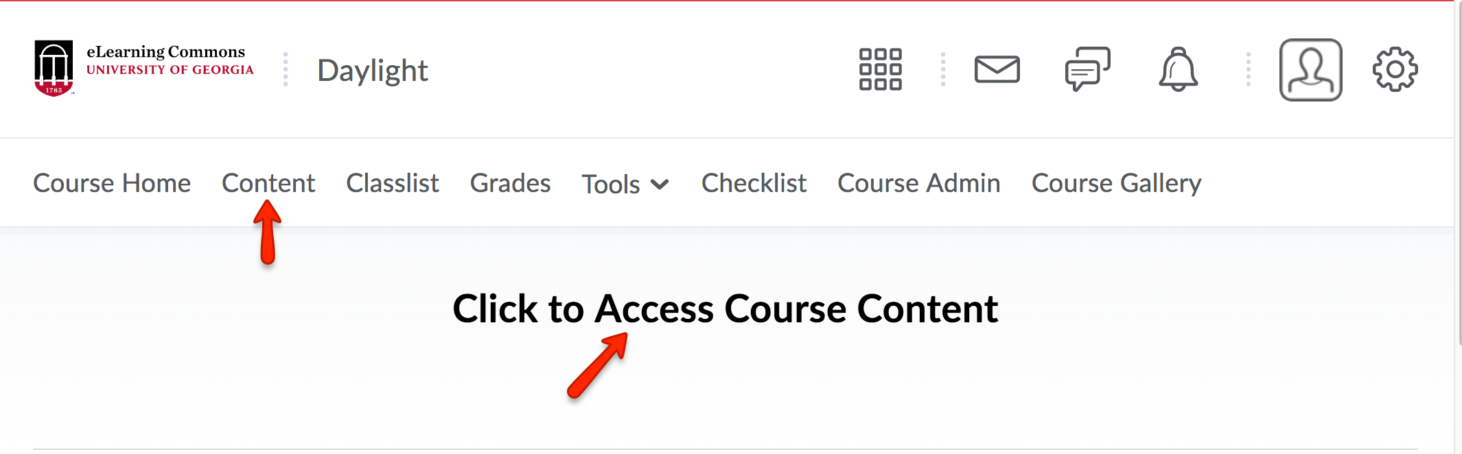 Click Content from the course navbar or click Click Here to Access Course Content.