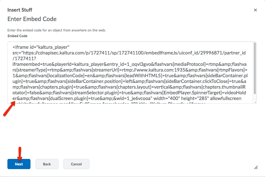 Paste the embed code within the text box. Click next.
